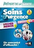 Métiers de la santé - Soins d'urgence - AFGSU en fiches mémos - Entrainement révision - 2e édition...