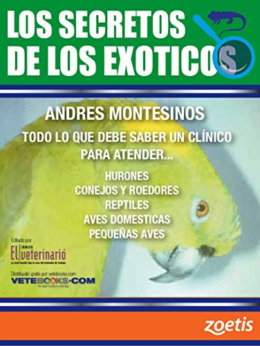 Los SECRETOS de los EXOTICOS por El Cronista Veterinario