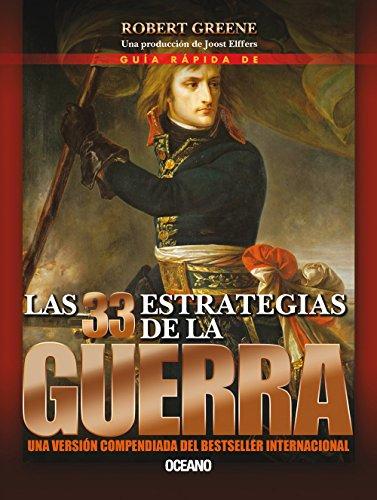 Guia Rapida de Las 33 Estrategias de La Guerra (Alta Definicion) por Robert Greene