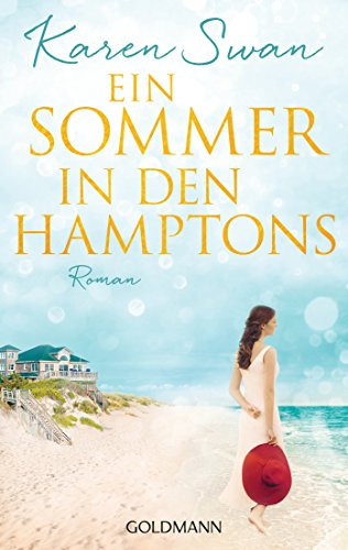 Ein Sommer in den Hamptons: Roman