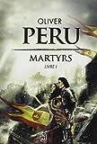 Martyrs, Livre I