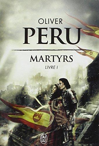 Martyrs (1) : Livre 1