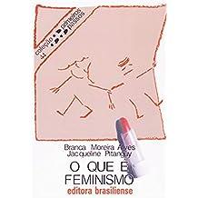 O que é feminismo (Primeiros Passos)