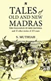 TALES OF OLD AND NEW MADRAS price comparison at Flipkart, Amazon, Crossword, Uread, Bookadda, Landmark, Homeshop18