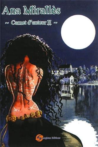 Carnet d'auteur Ana Mirallès : Tome 2