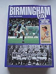 Birmingham City: a complete record 1875-1989