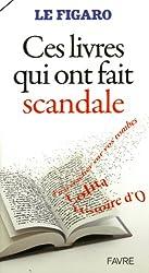 Ces livres qui ont fait scandale