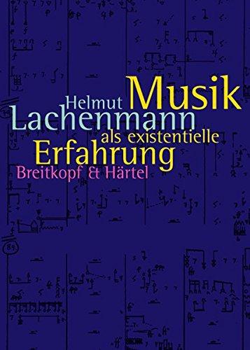 Musik Als Existent. Erfahrung Livre Sur la Musique