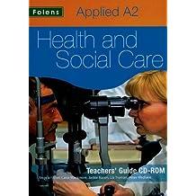 Applied Health & Social Care: A2 Teachers CD-ROM for OCR (Teachers Support CD-Rom)