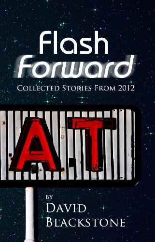 Flash Forward (English Edition) eBook: David Blackstone: Amazon.es ...
