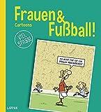 Frauen & Fußball!: Cartoons