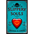 Slippery Souls (Paranormal Fiction) (Sunray Bay Trilogy Book 1)