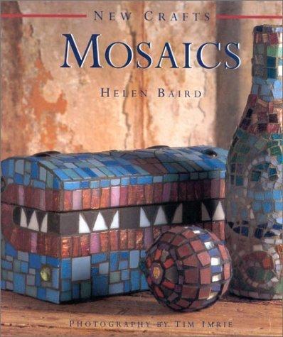 Mosaics (New Crafts) by Helen Baird (1998-03-01)
