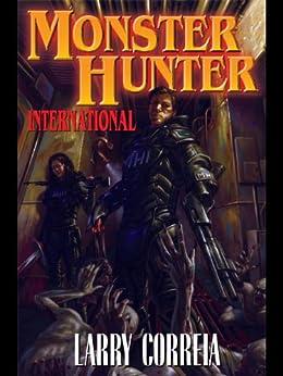 Monster Hunter International (Monster Hunters International Book 1) (English Edition)