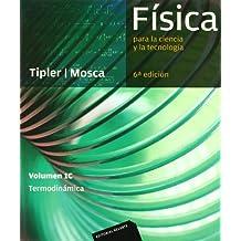 Física para la ciencia y la tecnología, Vol. 1C: Termodinámica, 6ª Edicion