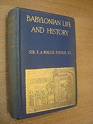 Babylonian Life & History 2ND Edition