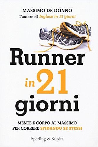 Runner in 21 giorni (I grilli) por Massimo De Donno