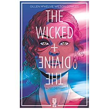 The Wicked + The Divine - Tome 01 - Offre Spéciale: Faust départ