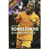 RONALDINHO EL FUTBOLISTA FELIZ LIBRO+DVD (DIVERSOS VERNAL, Band 1)