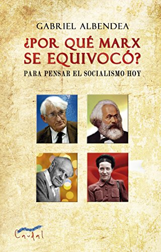 ¿Por qué se equivocó Marx? por Gabriel  Albendea
