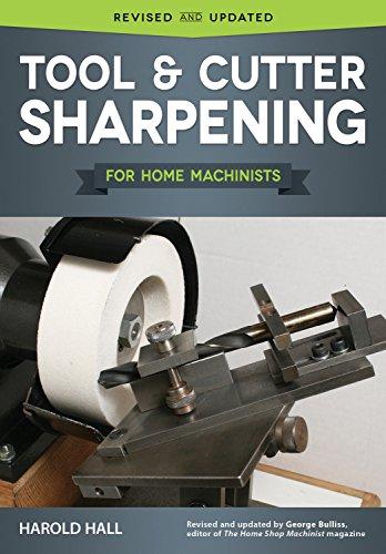 Tool & Cutter Sharpening for Home Machinists (Handarbeiten-tool)