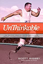Unthinkable by Scott Rigsby (2009-10-01)