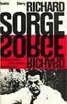 Richard Sorge - Die Geschichte eines...