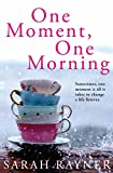 Image de One Moment, One Morning (English Edition)