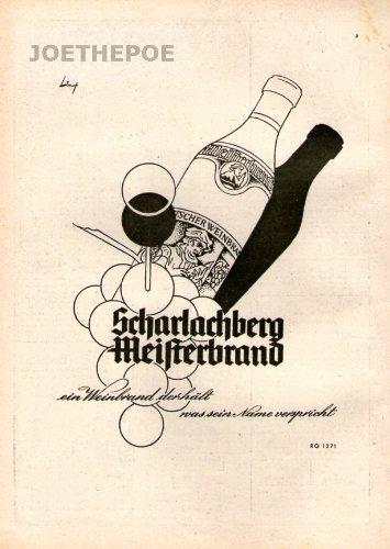 1949 Anzeige Inserat : SCHARLACHBERG MEISTERBRAND GLAS/FLASCHE/TRAUBEN- Format 90x70 mm - alte Werbung /Originalwerbung/ Printwerbung / Anzeigenwerbung