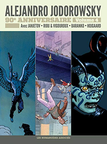 Jodorowsky 90 ans T4 : Avant L'Incal par  (Album - Apr 17, 2019)