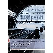 Transit Amsterdam: Deutsche Künstler im Exil 1933-1945