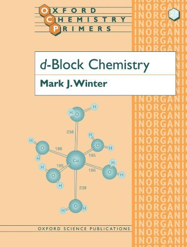 d-Block Chemistry (Oxford Chemistry Primers) by Winter, Mark J. ( 1994 )