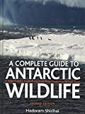 [(A Antarctic Wildlife : A Complete Guide to the Birds, Mammals and Natural History of the Antarctic)] [By (author) Hadoram Shirihai ] published on (December, 2007)