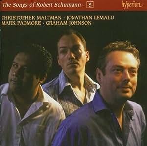 Schumann: The Songs of Robert Schumann, Vol. 08  Maltman, Lemalu & Padmore
