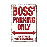 HSSS Boss's Parking Only Lustiges Aluminium-Metallschild – 20,3 x 30,5 cm