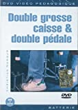 Double Grosse Caisse & Double Pédale [UK Import]