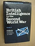 British Intelligence in the Second World War, Vol. 2: Its Influence on Strategy and Operations: v. 2