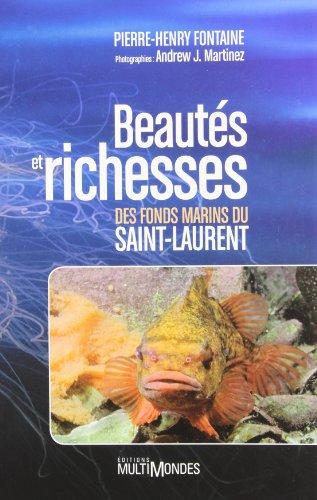 Beautes et Richesses des Fonds Marins du Saint Laurent