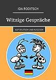 Witzige Gespräche: Auf Deutsch und Russisch