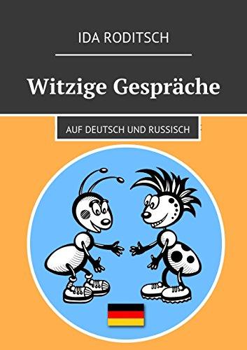 Witzige Gespräche: Auf Deutsch und Russisch (Russian Edition ...