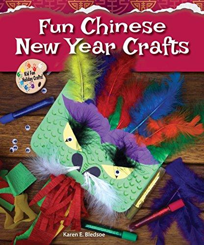 Fun Chinese New Year Crafts (Kid Fun Holiday Crafts!) (Year Handwerk New Chinese)