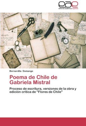 Poema de Chile ~ Gabriela Mistral