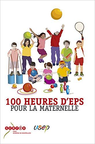 100 heures d'EPS pour la maternelle par CRDP Montpellier