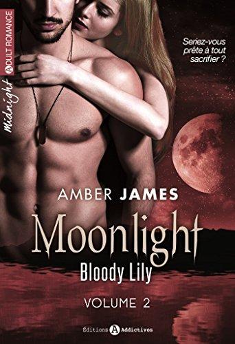 Moonlight – Bloody Lily, volumes 7 à 12