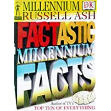 Factastic Millennium Facts (Fantastic dome collection) by Russell Ash (1999-10-07)