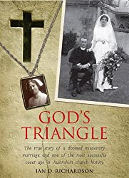 God's Triangle: A Doomed Missionary Marriage and One of the Most Successful Cover-ups in Australian Church History