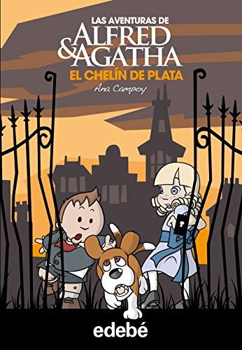 Las aventuras de Alfred y Agatha 2: El chelín de plata. por Ana García