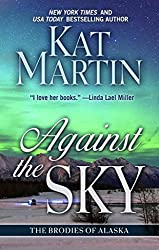 [(Against the Sky)] [By (author) Kat Martin] published on (May, 2015)