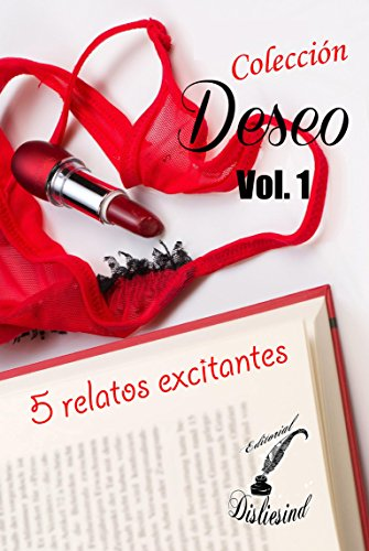 Colección Deseo - Vol. 1 por M. García Teirá