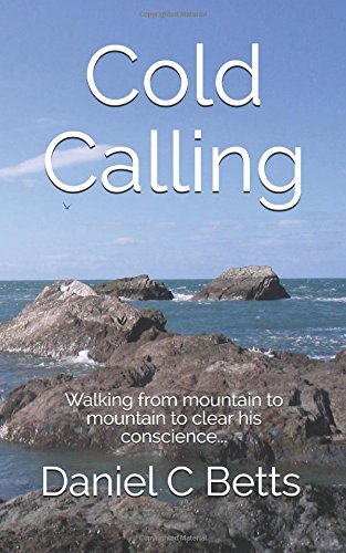 cold-calling-walking-from-mountain-to-mountain-to-clear-his-conscience